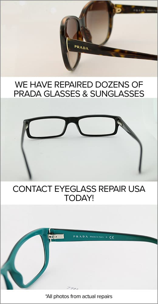 Prada Eyeglasses and Sunglasses Frame Repair